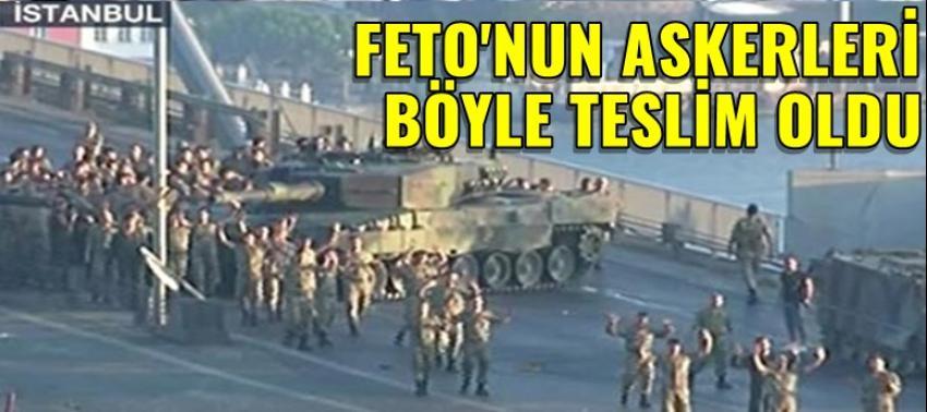 Boğaziçi Köprüsü'nde vatan haini askerler polise teslim oldu