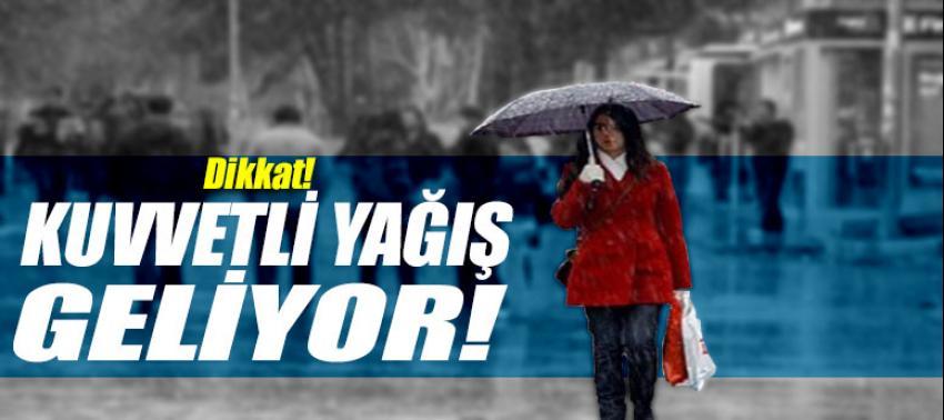 Meteoroloji uyardı kuvvetli yağış geliyor!