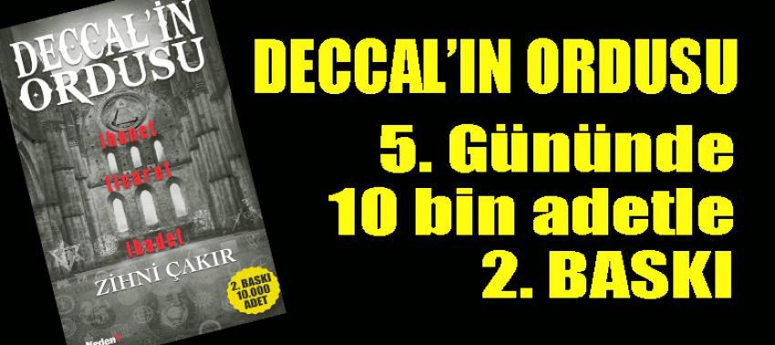 Deccal'ın Ordusu: 5 günde 10 bin adetle 2'nci Baskı