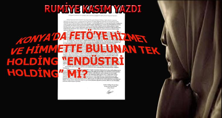 """""""Konya'da FETÖ'ye hizmet ve himmet gerçeği""""/Rumiye Kasım"""
