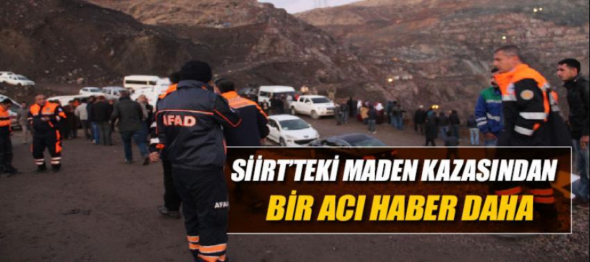 Maden faciasında 1 işçinin cenazesine daha ulaşıldı