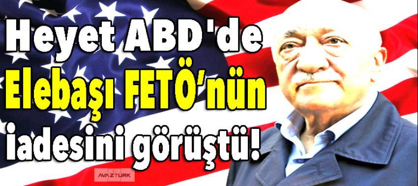 Heyet, ABD'de FETÖ elebaşı Gülen'in iadesini görüştü!
