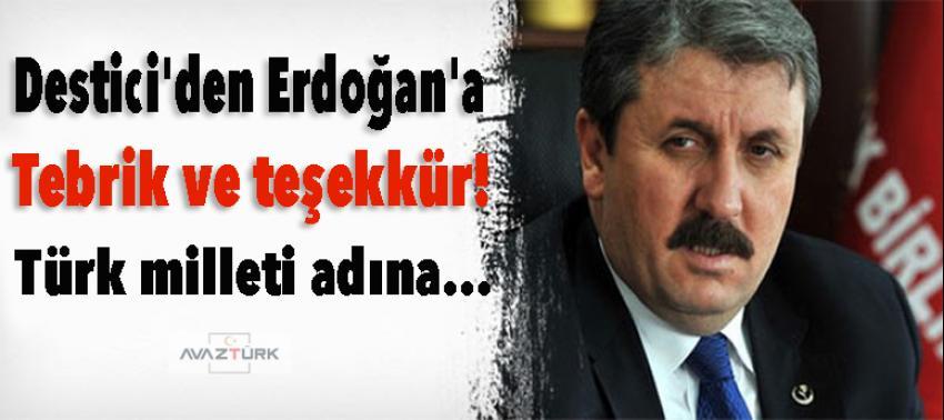 Destici'den Erdoğan'a tebrik ve teşekkür!