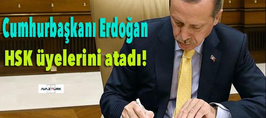 Cumhurbaşkanı Erdoğan HSK üyelerini atadı!