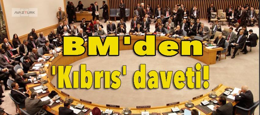 BM'den 'Kıbrıs' daveti!