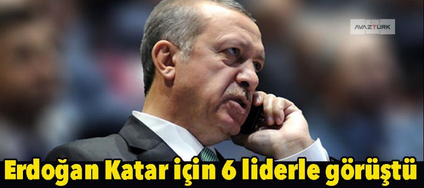 Erdoğan Katar için 6 liderle görüştü