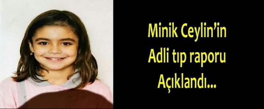 Minik Ceylin'in Adli Tıp Raporu açıklandı!