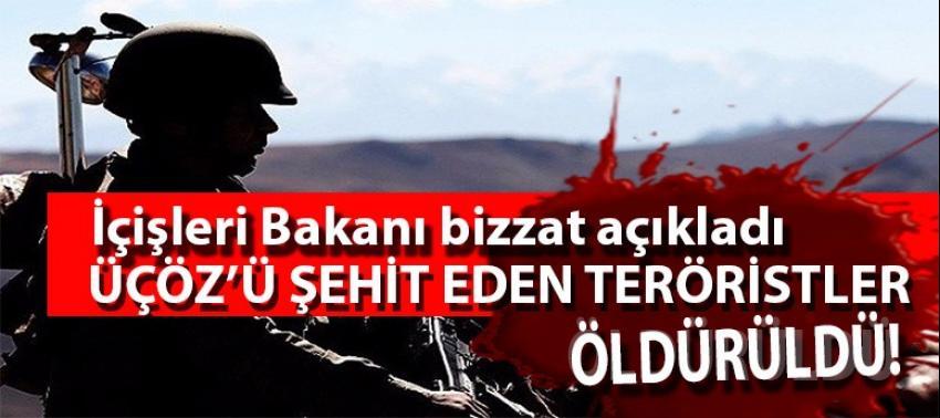 Bakan açıkladı! Yüzbaşı Üçöz'ü şehit eden teröristler öldürüldü