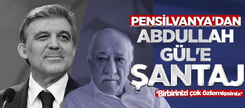 Pensilvanya'dan Abdullah Gül'e şantaj