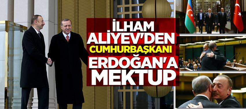 İlham Aliyev'den Cumhurbaşkanı Erdoğan'a mektup