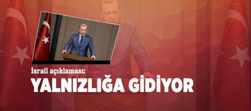 Erdoğan'dan İsrail açıklaması