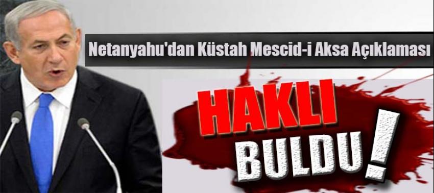 Netanyahu'dan küstah Mescid-i Aksa açıklaması!