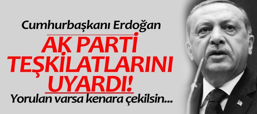 Erdoğan AK Parti teşkilatlarını uyardı! Yorulan varsa kenara çekilsin...