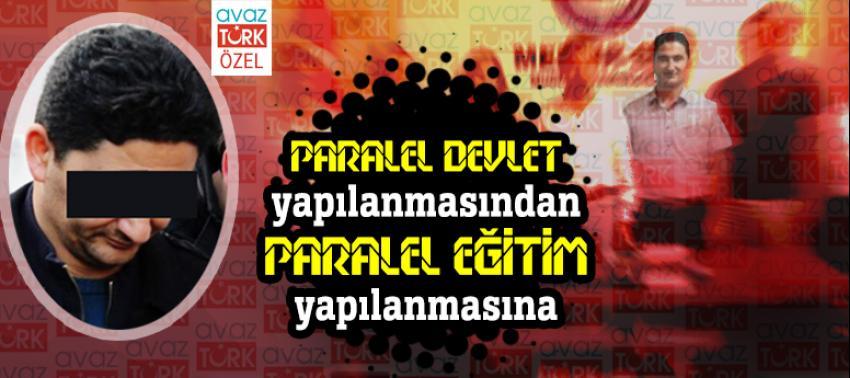 Paralel devlet yapılanmasından paralel eğitim yapılanmasına…