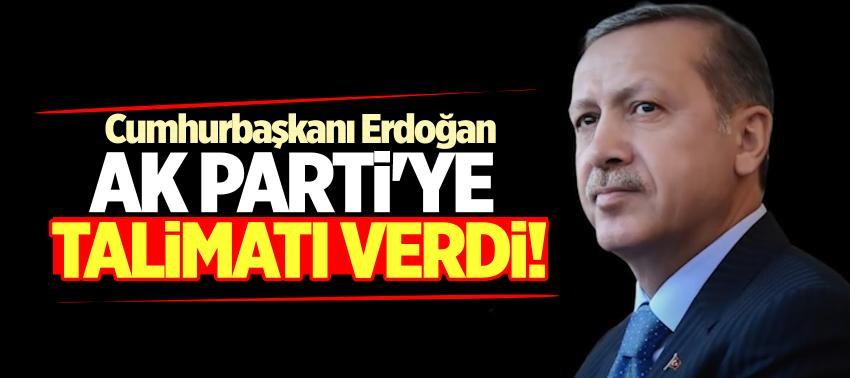 Cumhurbaşkanı Erdoğan AK Parti'ye talimatı verdi!
