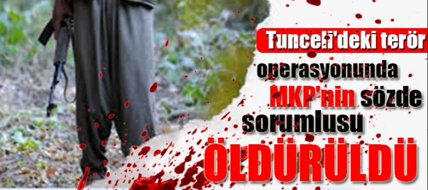 Tunceli'deki terör operasyonunda MKP'nin sözde sorumlusu öldürüldü