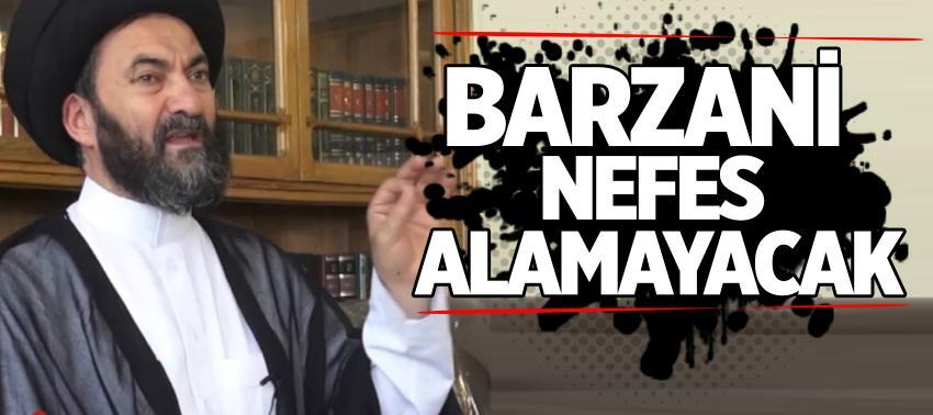 Barzani nefes alamayacak
