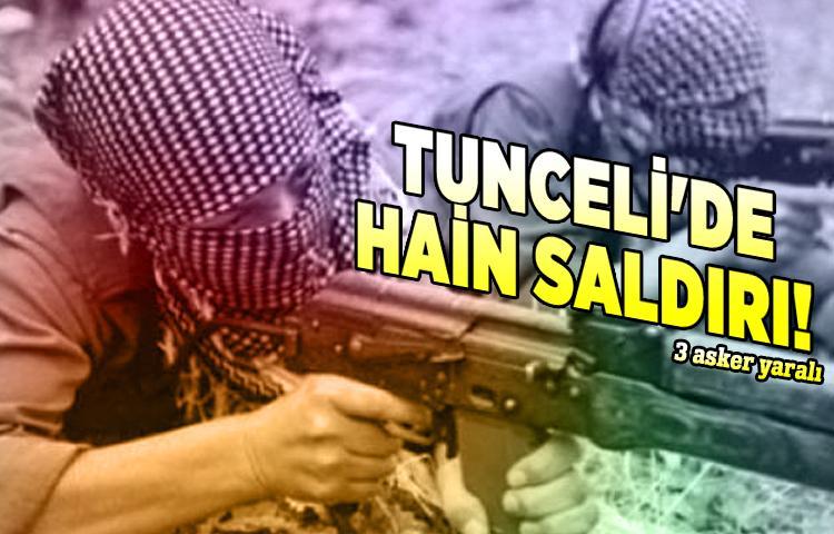 Tunceli'de hain saldırı! 3 asker yaralı