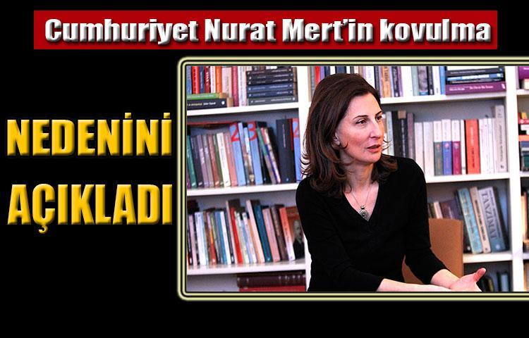 Nuray Mert'in Cumhuriyet'ten kovulma nedeni açıklandı