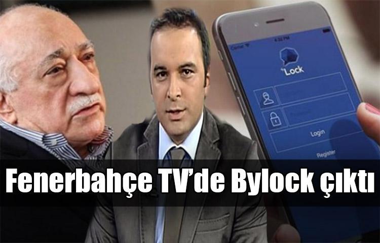 Fenerbahçe TV'de Bylock çıktı