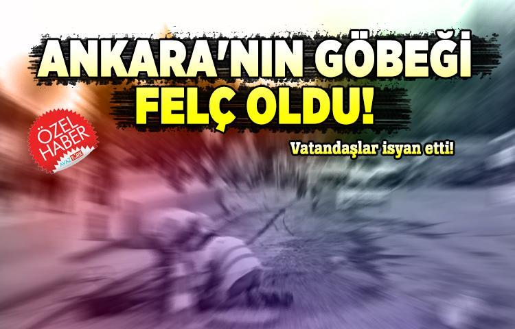 Ankara'nın göbeği felç oldu!