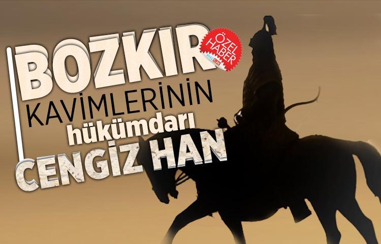 Bozkır kavimlerinin hükümdarı: Cengiz Han