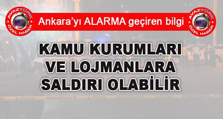 Ankara için şok istihbarat: Kamu kurumları ve lojmanlara dikkat!