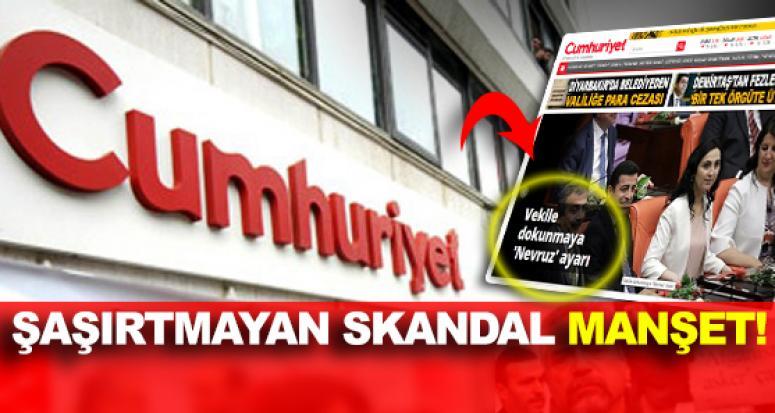 Cumhuriyet Gazetesi'nden bir skandal manşet daha!