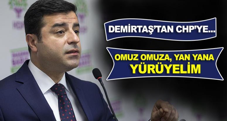 Demirtaş'tan işbirlikçisi CHP'ye çağrı