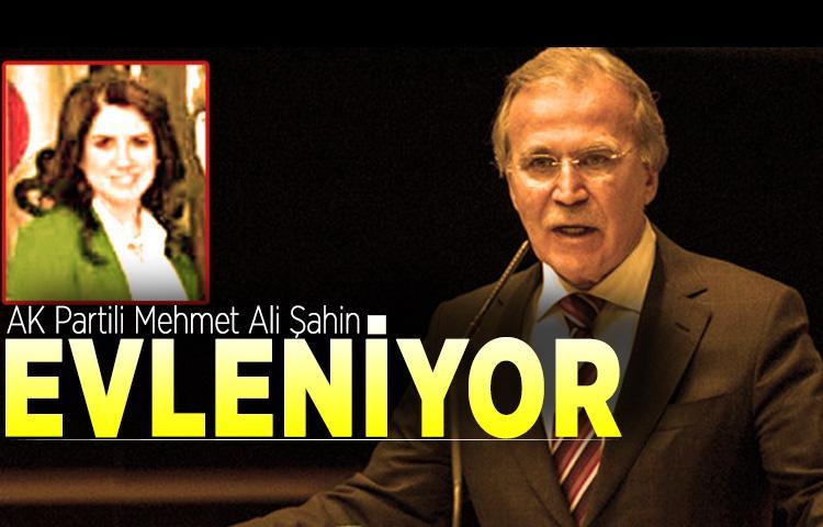 AK Partili Mehmet Ali Şahin evleniyor