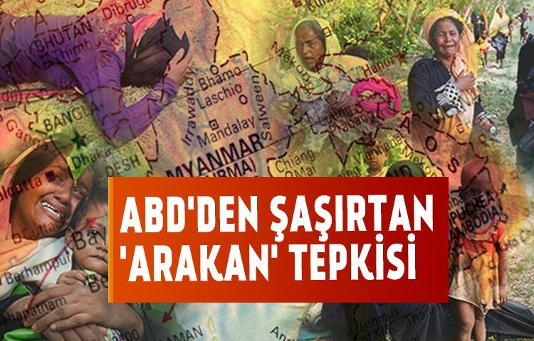 ABD'den şaşırtan 'Arakan' tepkisi