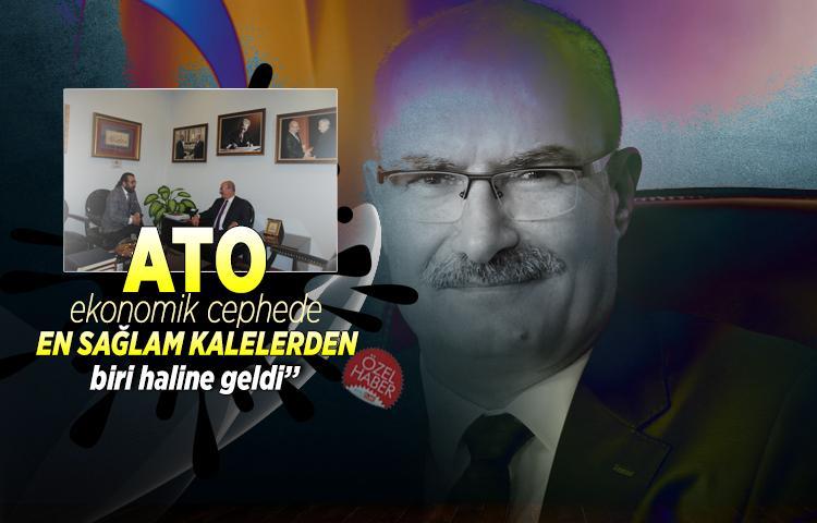Gürsel Baran: 'ATO ekonomik cephede en sağlam kalelerden biri'