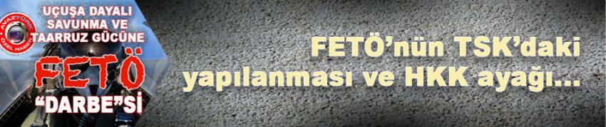 Hava Savunma ve Taarruz gücüne FETÖ 'DARBE'Sİ!