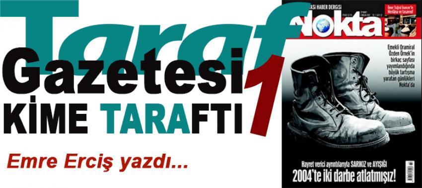 Taraf Gazetesi kime 'Taraf'tı?