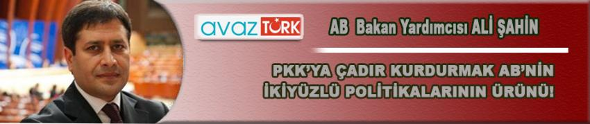 PKK'ya çadır kurdurmak AB'nin ikiyüzlü politikalarının ürünü!