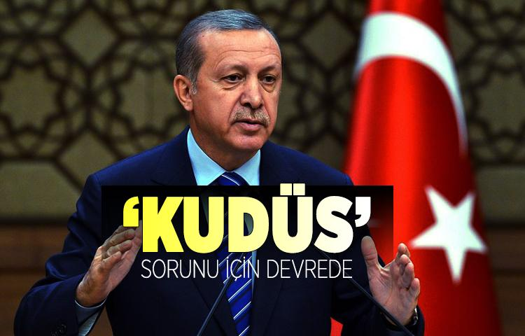 Cumhurbaşkanı Erdoğan 'Kudüs' sorunu için devrede