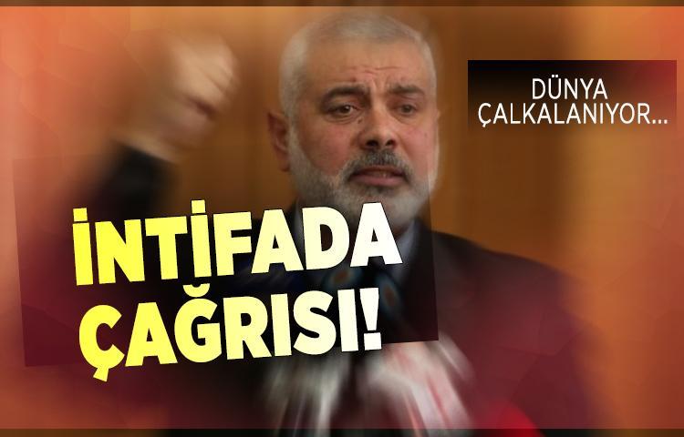 Hamas liderinden intifada çağrısı! Tepkiler çığ gibi büyüyor...