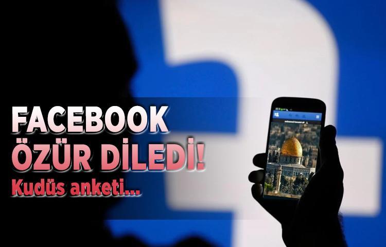 Facebook özür diledi! Kudüs anketi...