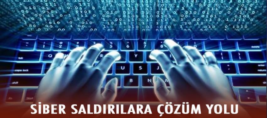 Uzmanından siber saldırılara karşı çözüm yolları