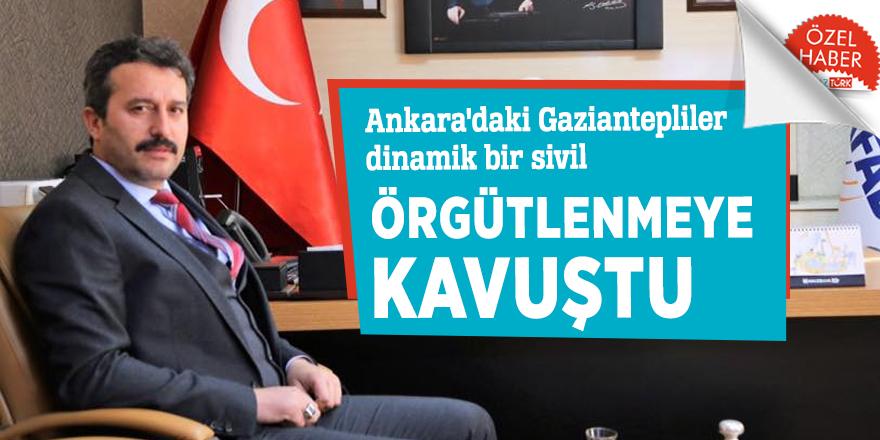 Ankara'daki Gaziantepliler dinamik bir sivil örgütlenmeye kavuştu