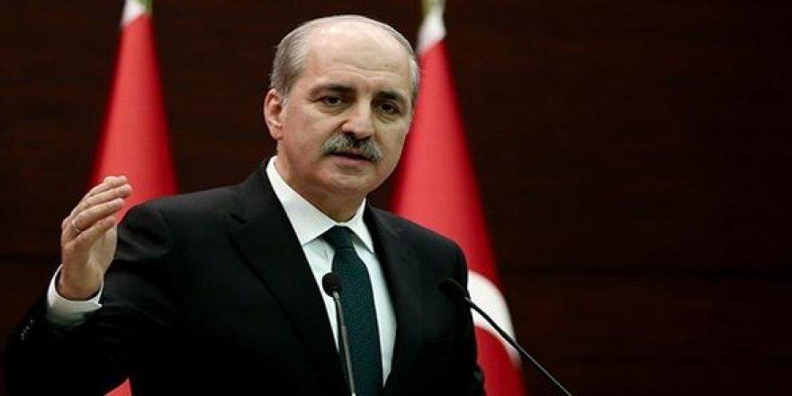 Numan Kurtulmuş: Türkiye bu kadarını kaldıramaz