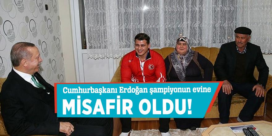 Cumhurbaşkanı Erdoğan şampiyonun evine misafir oldu!