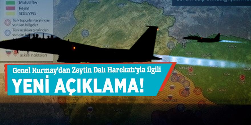Genel Kurmay'dan Zeytin Dalı Harekatı'yla ilgili yeni açıklama!
