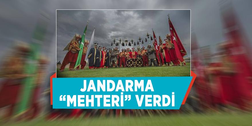 "Jandarma ""Mehteri"" verdi"