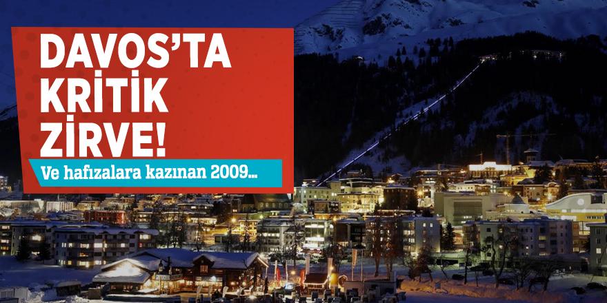 Davos'ta kritik zirve! Ve hafızalara kazınan 2009…
