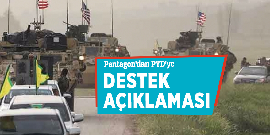 Pentagon'dan PYD'ye destek açıklaması