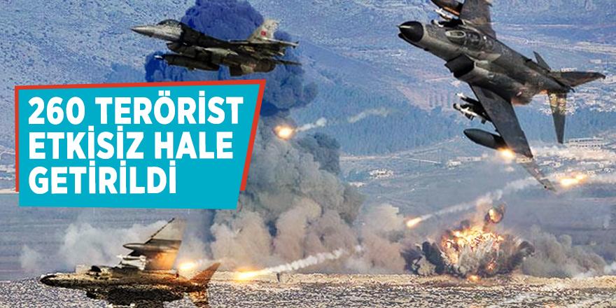 260 terörist etkisiz hale getirildi