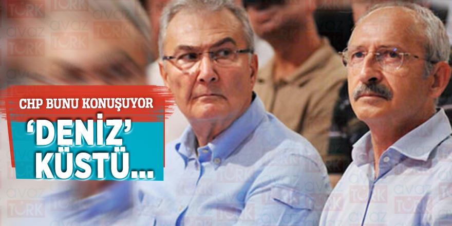 CHP bunu konuşuyor: 'DENİZ' küstü…