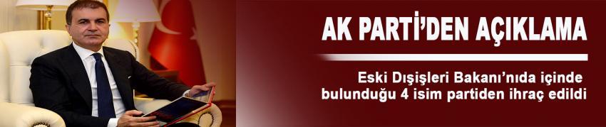 Ömer Çelik: 4 kişi AK Parti'den ihraç edildi