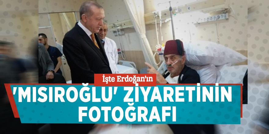 İşte Erdoğan'ın 'Mısıroğlu' ziyaretinin fotoğrafı